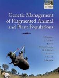 Genetic Management of Fragmented Animal and Plant Populations - Richard Frankham,Jonathan D. Ballou,Katherine Ralls - cover