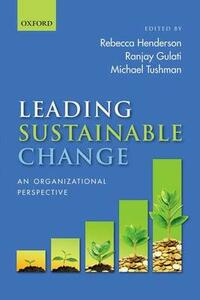 Leading Sustainable Change: An Organizational Perspective - cover
