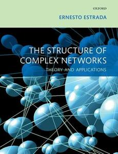 The Structure of Complex Networks: Theory and Applications - Ernesto Estrada - cover