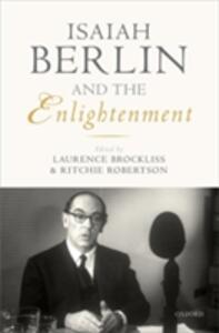 Isaiah Berlin and the Enlightenment - cover