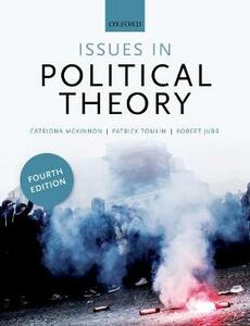 Issues in Political Theory - Catriona McKinnon,Robert Jubb,Patrick Tomlin - cover