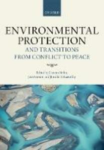 Environmental Protection and Transitions from Conflict to Peace: Clarifying Norms, Principles, and Practices - cover