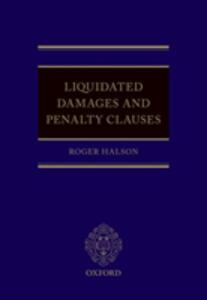 Liquidated Damages and Penalty Clauses - Roger Halson - cover