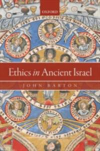 Ethics in Ancient Israel - John Barton - cover