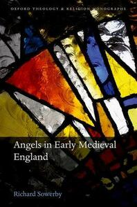 Angels in Early Medieval England - Richard Sowerby - cover