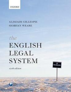 The English Legal System - Alisdair Gillespie,Siobhan Weare - cover