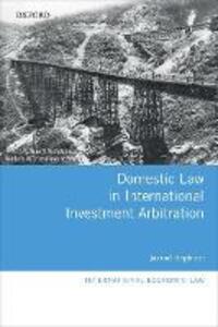 Domestic Law in International Investment Arbitration - Jarrod Hepburn - cover