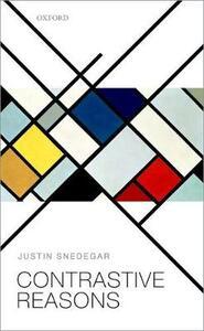 Contrastive Reasons - Justin Snedegar - cover