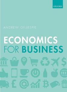 Economics for Business - Andrew Gillespie - cover