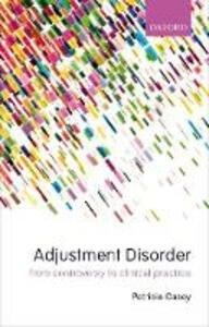 Adjustment Disorder: From Controversy to Clinical Practice - cover
