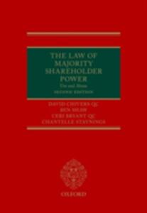 The Law of Majority Shareholder Power: Use and Abuse - David Chivers QC,Ben Shaw,Ceri Bryant QC - cover