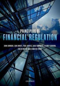Principles of Financial Regulation - John Armour,Daniel Awrey,Paul Davies - cover