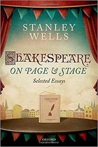 Shakespeare on Page and Stage: Selected Essays - Stanley Wells - cover