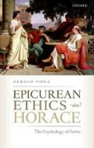 Epicurean Ethics in Horace: The Psychology of Satire - Sergio Yona - cover