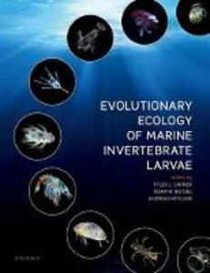 Evolutionary Ecology of Marine Invertebrate Larvae - cover