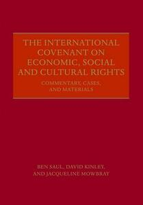 The International Covenant on Economic, Social and Cultural Rights: Commentary, Cases, and Materials - Ben Saul,David Kinley,Jacqueline Mowbray - cover