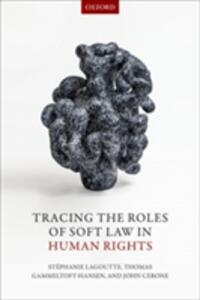 Tracing the Roles of Soft Law in Human Rights - cover