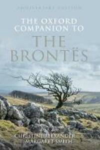 The Oxford Companion to the Brontes: Anniversary edition - Christine Alexander,Margaret Smith - cover