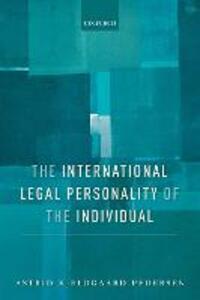 The International Legal Personality of the Individual - Astrid Kjeldgaard-Pedersen - cover