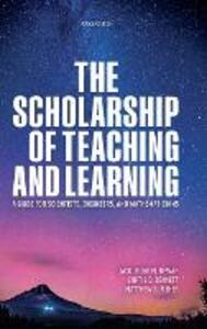 The Scholarship of Teaching and Learning: A Guide for Scientists, Engineers, and Mathematicians - Jacqueline Dewar,Curtis Bennett,Matthew A. Fisher - cover
