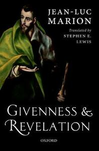 Givenness and Revelation - Jean-Luc Marion - cover