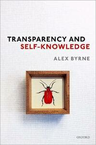 Transparency and Self-Knowledge - Alex Byrne - cover
