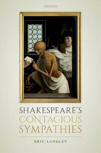 Shakespeare's Contagious Sympathies: Ill Communications - Eric Langley - cover