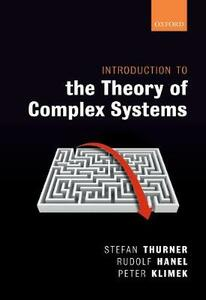 Introduction to the Theory of Complex Systems - Stefan Thurner,Rudolf Hanel,Peter Klimek - cover
