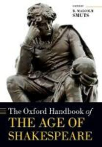 The Oxford Handbook of the Age of Shakespeare - cover