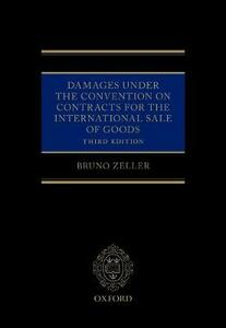 Damages Under the Convention on Contracts for the International Sale of Goods - Bruno Zeller - cover