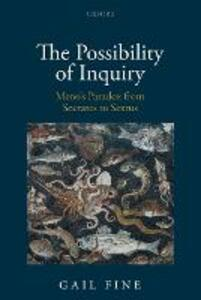 The Possibility of Inquiry: Meno's Paradox from Socrates to Sextus - Gail Fine - cover