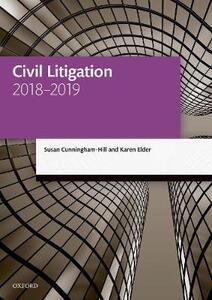 Civil Litigation 2018-2019 - Susan Cunningham-Hill,Karen Elder - cover