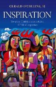 Inspiration: Towards a Christian Interpretation of Biblical Inspiration - Gerald O'Collins, SJ - cover