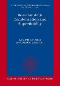 Bose-Einstein Condensation and Superfluidity - Lev. P. Pitaevskii,Sandro Stringari - cover