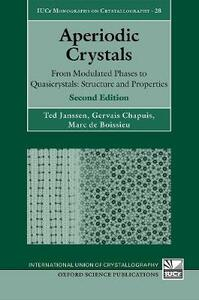 Aperiodic Crystals: From Modulated Phases to Quasicrystals:  Structure and Properties - Ted Janssen,Gervais Chapuis,Marc de Boissieu - cover