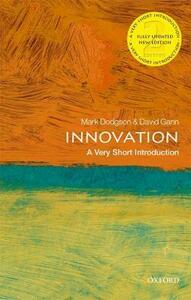 Innovation: A Very Short Introduction - Mark Dodgson,David Gann - cover