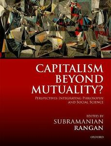 Capitalism Beyond Mutuality?: Perspectives Integrating Philosophy and Social Science - cover