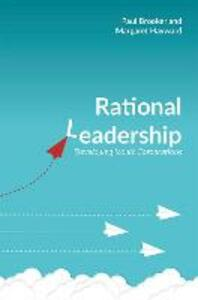 Rational Leadership: Developing Iconic Corporations - Paul Brooker,Margaret Hayward - cover
