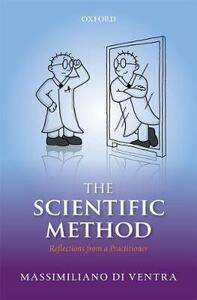 The Scientific Method: Reflections from a Practitioner - Massimiliano Di Ventra - cover