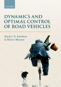 Dynamics and Optimal Control of Road Vehicles - D. J. N. Limebeer,Matteo Massaro - cover