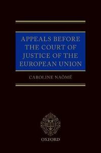 Appeals Before the Court of Justice of the European Union - Caroline Naome - cover