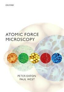 Atomic Force Microscopy - Peter Eaton,Paul West - cover