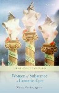 Women of Substance in Homeric Epic: Objects, Gender, Agency - Lilah Grace Canevaro - cover
