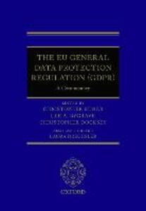 Commentary on the EU General Data Protection Regulation - Christopher Kuner,Lee A. Bygrave,Christopher Docksey - cover