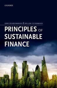 Principles of Sustainable Finance - Dirk Schoenmaker,Willem Schramade - cover