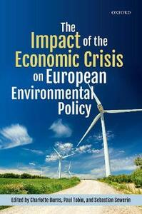 The Impact of the Economic Crisis on European Environmental Policy - cover