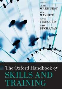 The Oxford Handbook of Skills and Training - cover