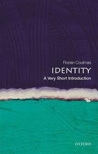 Identity: A Very Short Introduction - Florian Coulmas - cover