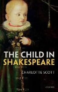 The Child in Shakespeare - Charlotte Scott - cover