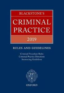 Blackstone's Criminal Practice 2019: Rules and Guidelines - cover